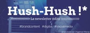 Hush-Hush, la news edito, agence morse